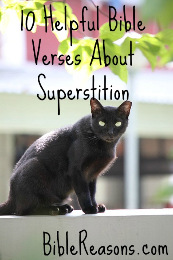 10 Helpful Bible Verses About Superstition