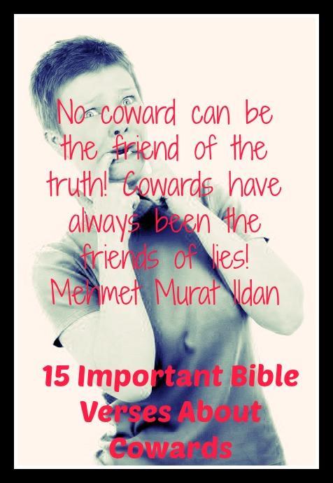 15 Important Bible Verses About Cowards