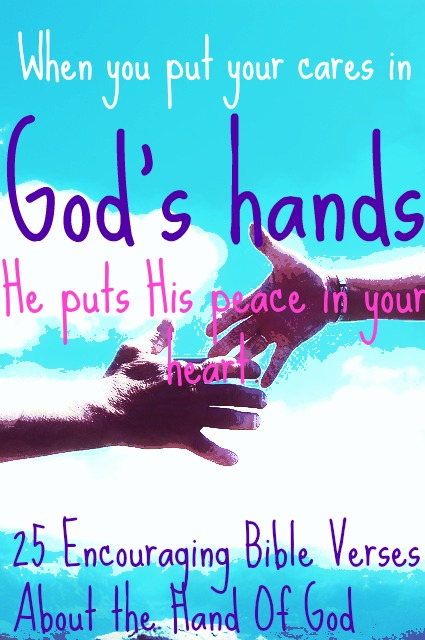 25 Encouraging Bible Verses About Hand Of God