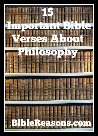 15 Important Bible Verses About Philosophy