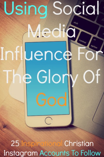 25 Inspirational Christian Instagram Accounts To Follow