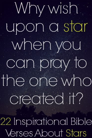 22 Inspirational Bible Verses About Stars