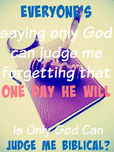 Only God Can Judge Me - Meaning