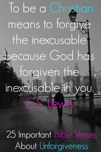 25 Important Bible Verses About Unforgiveness