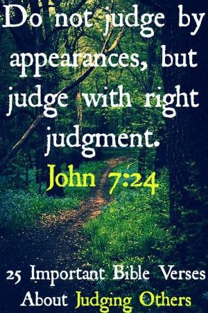 25 Important Bible Verses About Judging Others