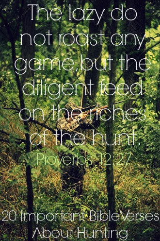 20 Important Bible Verses About Hunting