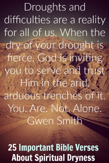 25 Important Bible Verses About Spiritual Dryness