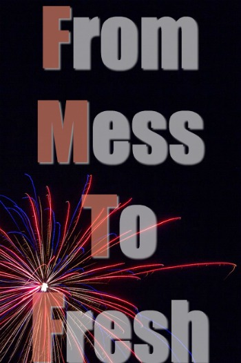 From Mess to Fresh: Christian New Year's Resolutions