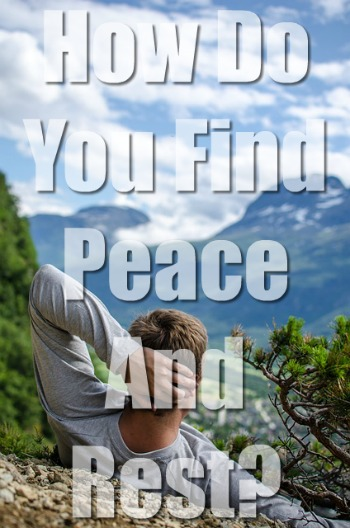 How Do You Find Peace And Rest? (Biblical Study)