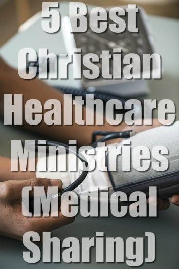 5 Best Christian Healthcare Ministries (Medical Sharing)