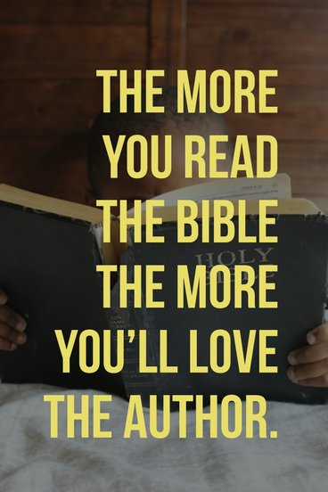 The More You Read The Bible The More You'll Love