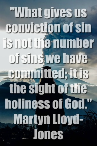 What gives us conviction of sin is not the number of sins