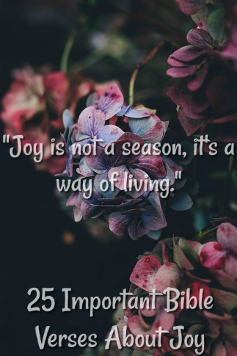 25 Important Bible Verses About Joy