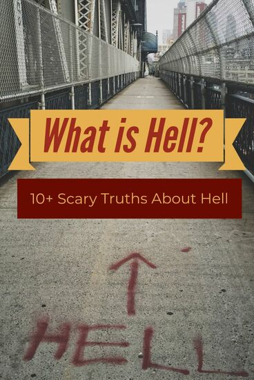 What Is Hell? (10+ Scary Truths)