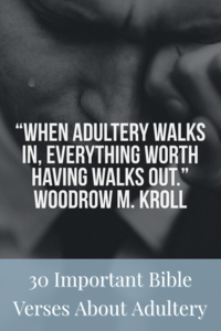 30 Major Bible Verses About Adultery (Cheating & Divorce)
