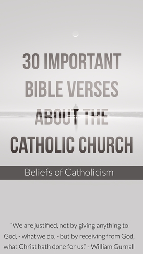 30 Important Bible Verses About The Catholic Church (Catholicism)