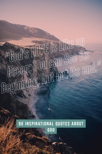 God's love is like an ocean. You can see its beginning
