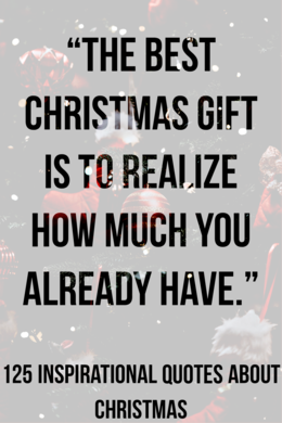 125 Inspirational Quotes About Christmas (Merry Christmas Quotes)