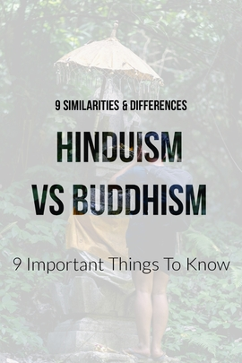 Hinduism Vs Buddhism Beliefs: (9 Similarities & Differences)