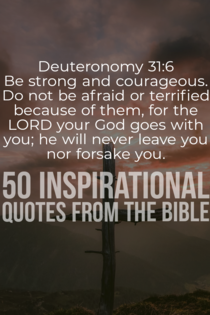 50 Inspirational Quotes In The Bible (Strength And Motivation)