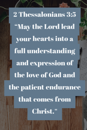 May the Lord lead your hearts into a full understanding and expression of God's love.