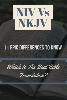 NIV Vs NKJV Bible Translation: (11 Epic Differences To Know)
