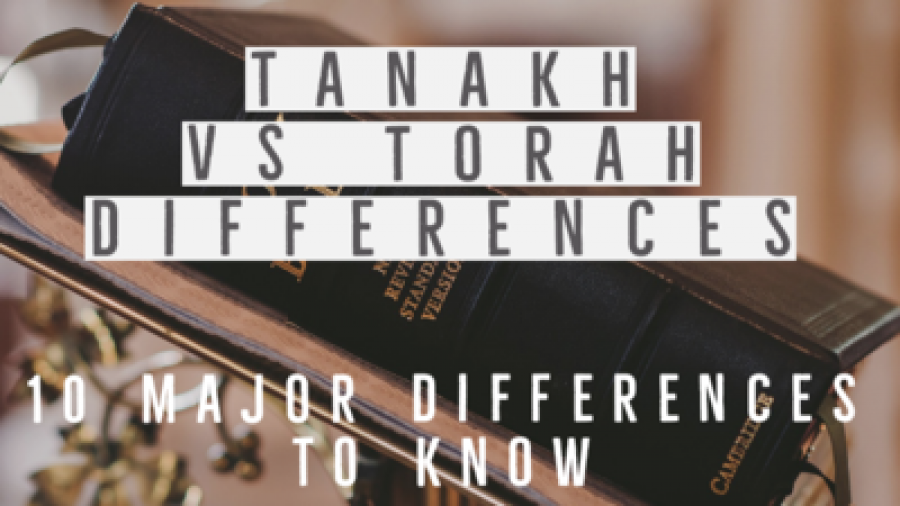 Tanakh Vs Torah Differences: (10 Major Differences To Know)