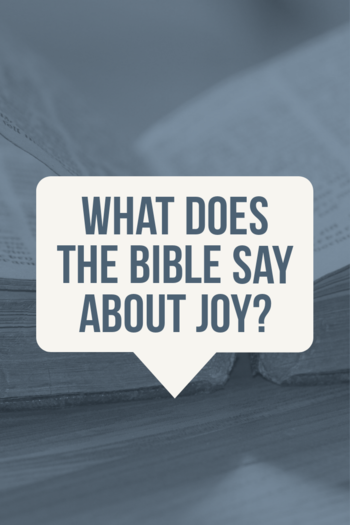 What does the Bible say about joy?