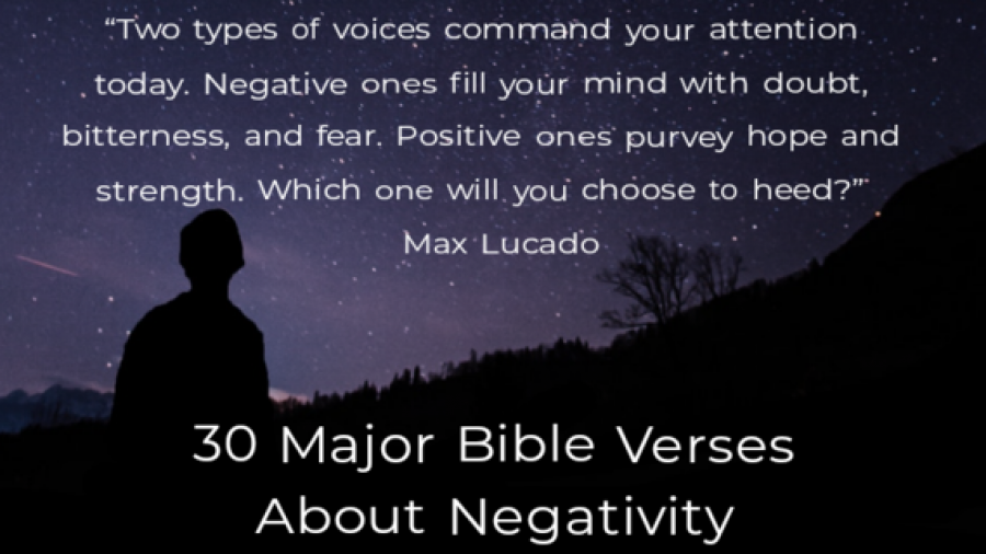 30 Major Bible Verses About Negativity And Negative Thoughts