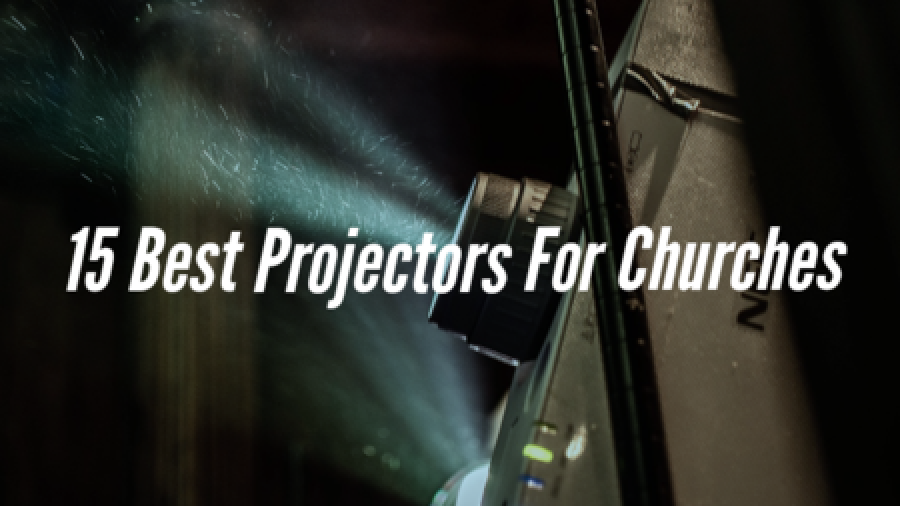 15 Best Projectors For Churches (Screen Projectors To Use)